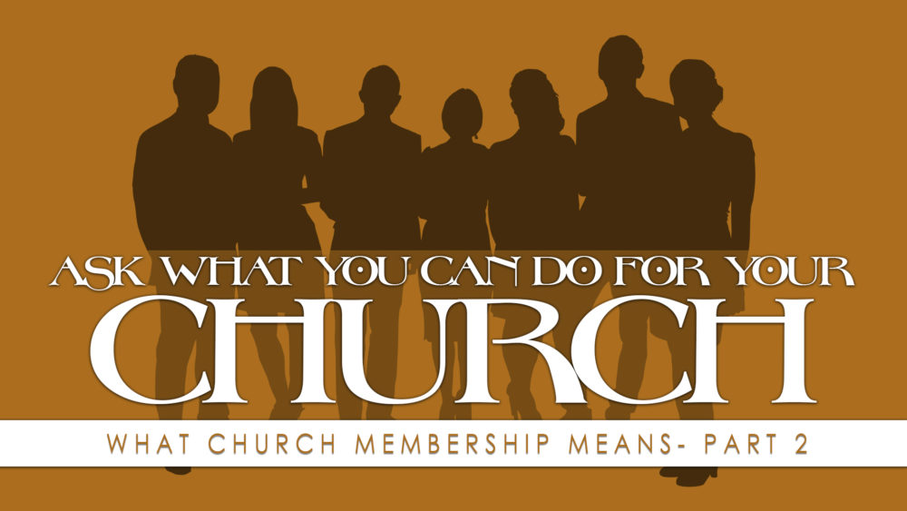 Ask What You Can Do for your Church - Part 2 Image